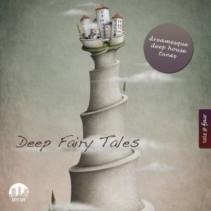 Deep Fairy Tales Vol.4 (Dreamesque Deep House Tunes) (2013)