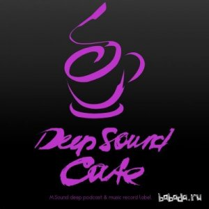 Deep Sound Cafe (vol.52) by M.Sound