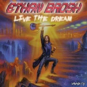 Ethan Brosh - Live the Dream (2014)