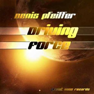 Denis Pfeiffer - Driving Force (2014)