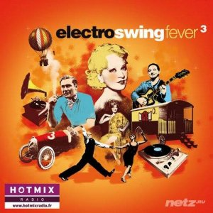 VA - Electro Swing Fever, Vol. 3 (2014)