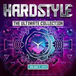 Hardstyle The Ultimate Collection Vol.3 (2014)