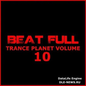 Beat Full Trance Planet Vol 10 (2014)