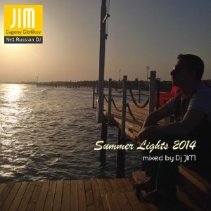 DJ JIM - Summer Lights 2014