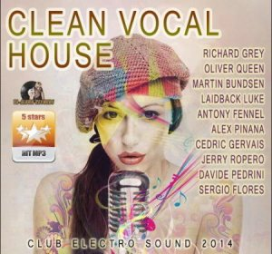 VA - Clean Vocal House (2014)