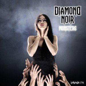 Diamond Noir - Monsters [EP] (2014)