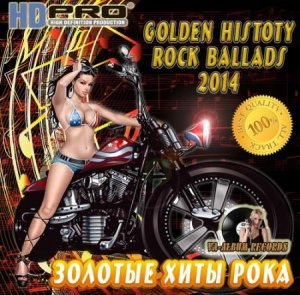 VA - Golden History Rock Ballads (2014)