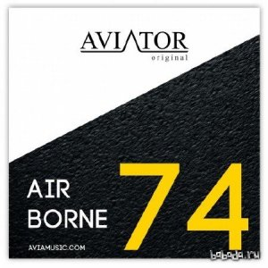AVIATOR - AirBorne Episode #74 (2014)