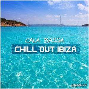 Cala Bassa Chill Out Ibiza (2014)
