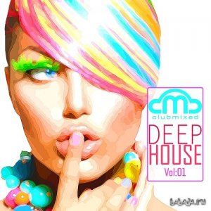 Clubmixed Deep House Vol 1 (2014)
