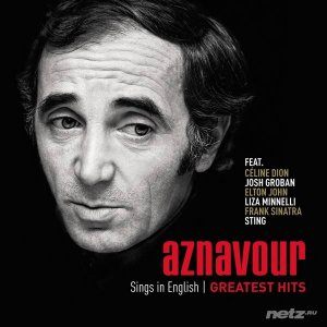 Charles Aznavour - Sings In English: Greatest Hits (2014) FLAC/MP3