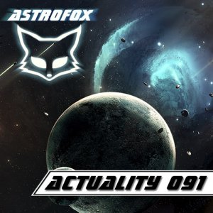 AstroFox - Actuality 091 Best of House (2014)