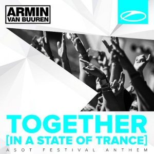 Armin Van Buuren - Together (In A State Of Trance) Extended Mixes (2015)