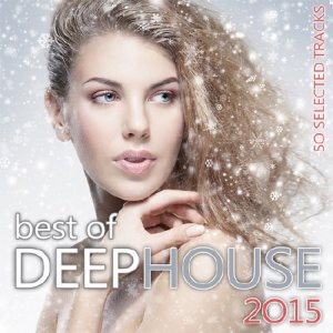 Best Of Deep House (2015)