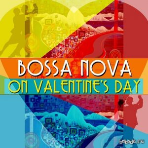 Bossa Nova on Valentines Day (2015)