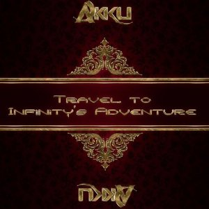 Akku - Travel To Infinitys Adventure 167 (2015-02-04)