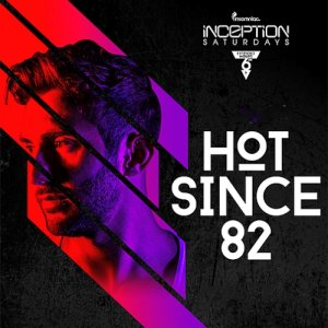 Hot Since 82 March Bombs [2015]
