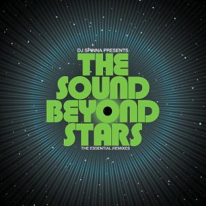 Dj Spinna Presents The Sound Beyond Stars The Essential Remixes (2CD)