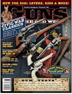 Guns. Of the Old West (Spring 2015)