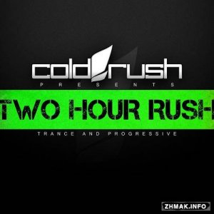 Cold Rush - Two Hour Rush 011 (2015-05-01)