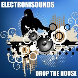 Drop The House Multiple Producer (2015)