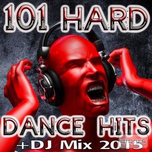 101 Hard Dance Hits DJ Mix 2015 (2015)