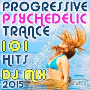 101 Progressive Psychedelic Trance Hits DJ Mix 2015 (2015)