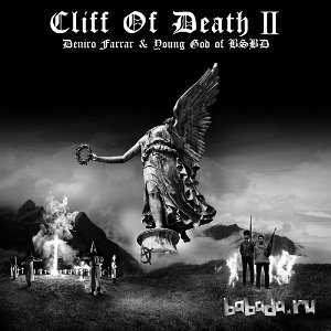 Deniro Farrar - Cliff Of Death 2 (EP) (2015)