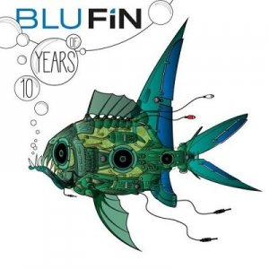 10 Years Of BluFin (2015)