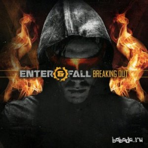 Enter And Fall - Breaking Out (EP) (2015)