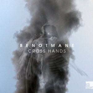 Benotmane - Cross Hands (2015)