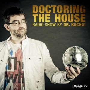 Dr. Kucho! - Doctoring The House 080 (2015-07-01)