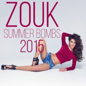 Zouk Summer Bombs 2015 (2015)
