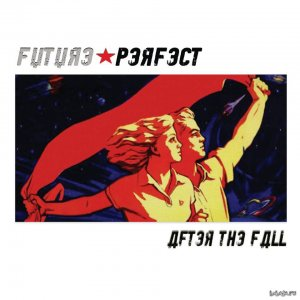 Future Perfect - After The Fall (EP1) (2015)