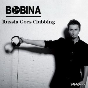 Bobina - Russia Goes Clubbing Episode 356 (2015-08-08)