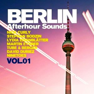 Berlin Afterhour Sounds Vol.1 (2015)