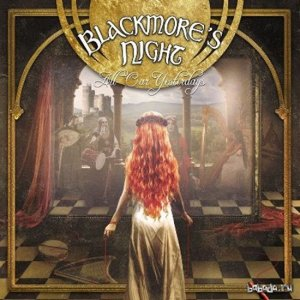 Blackmore's Night - Night With All Our Yesterdays (2015)