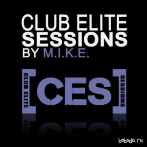 Club Elite Sessions Mixed By M.I.K.E. Episode 427 (2015-09-17)