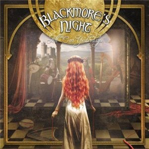 Blackmore's Night - All Our Yesterdays (2015) Lossless