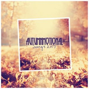 Autumnmotional Songs 2015 (2015)