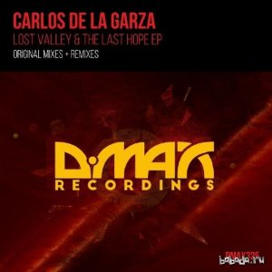 Carlos De La Garza - Lost Valley And The Last Hope (2015)