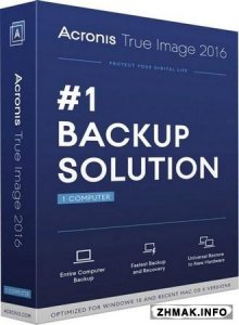 Acronis True Image 2016 19.0 Build 6027  + Bootable ISO