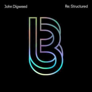 John Digweed Re:Structured (Unmixed Tracks) (2015)