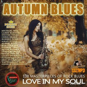 VA - Love In My Soul: Autumn Blues (2015)