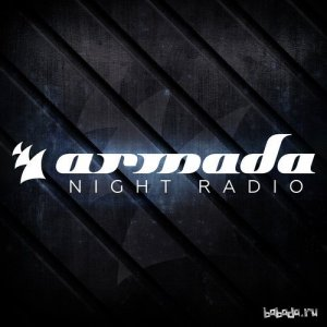 Armada Night & Juicy M - Armada Night Radio 082 (2015-12-08)