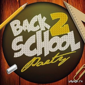Back 2 School Party (2015)