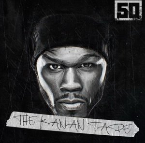 50 Cent - The Kanan Tape (2015)