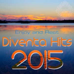 Diventa Hits 2015 - Enjoy and Rest (2015)
