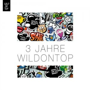 3 Jahre WildOnTop (Selected by the Crew) (2015)