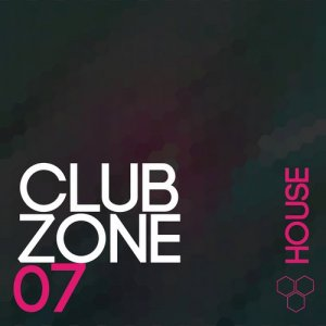 Club Zone - House, Vol. 7 (2015)